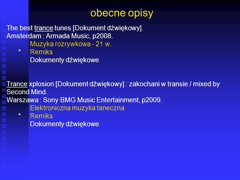 obecne opisy The best trance tunes [Dokument dźwiękowy].